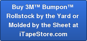 Buy 3M Bumpon  Rollstock by the Yard or  Molded by the Sheet at iTapeStore.com